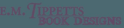 E.M. Tippetts Book Designs
